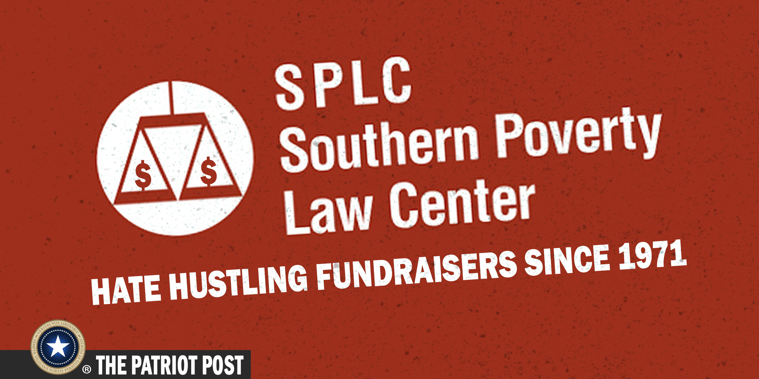 SPLC-Prominent practitioner in the Leftist Hate Racket
